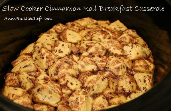 Slow cooker cinnamon roll breakfast casserole recipe for Slow cooker breakfast recipes for two