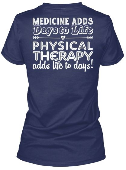 Medicine adds days to life, Physiotherapy adds life to days! - So true!