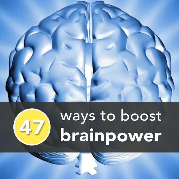47 Ways to Boost Brainpower Today
