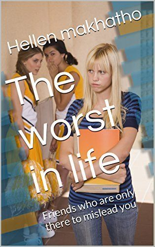 The worst in life: Friends who are only there to mislead you, http://www.amazon.com/dp/B01DD20USI/ref=cm_sw_r_pi_awdm_Z.28wbN0WHNY3