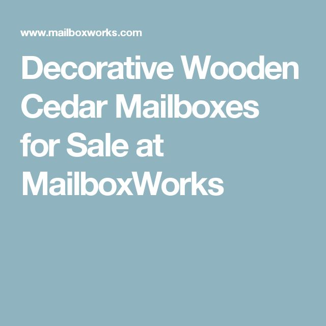 Decorative Wooden Cedar Mailboxes for Sale at MailboxWorks