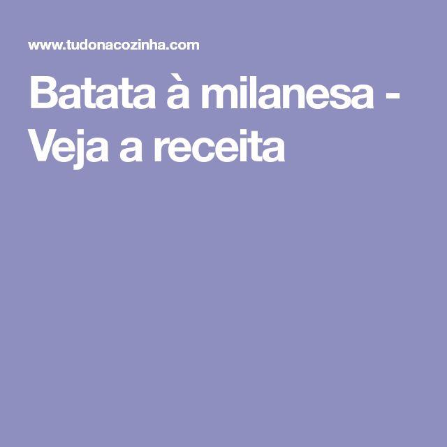 Batata à milanesa - Veja a receita