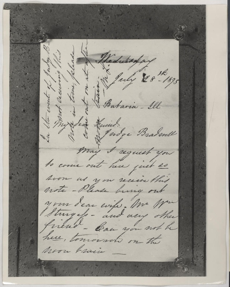 Mary Todd Lincoln's letter to Judge Bradwell, July 28, 1875.  To the surprise of Lincoln scholars who long believed her correspondence to be lost to history photographic copies of Mary's solicitous letters recently turned up in stored papers of Robt Todd's private secretary, Frederic Towers. The letters to Judge Bradwell are indicative of Mary Todd's succinct but effective letter writing campaign for freedom. Much to Robert's consternation she won her release after only 3 months confinement.