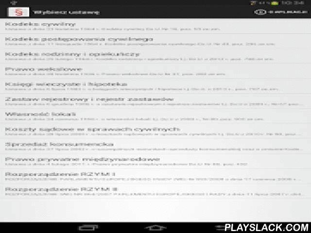 Polskie Ustawy (Kodeksy) Free  Android App - playslack.com , Polskie Ustawy to bezpłatna aplikacja zawierająca ponad 100 kodeksów i ustaw pogrupowanych w przejrzystych kategoriach. Aplikacja jest regularnie aktualizowana i uzupełniana o kolejne akty prawne. Polecana prawnikom, studentom oraz tym wszystkim, którzy potrzebują szybkiego dostępu do przepisów prawa w swoim telefonie.Główne zalety aplikacji to bardzo szeroki wybór ustaw dostępnych w trybie offline, prosty i intuicyjny interfejs…