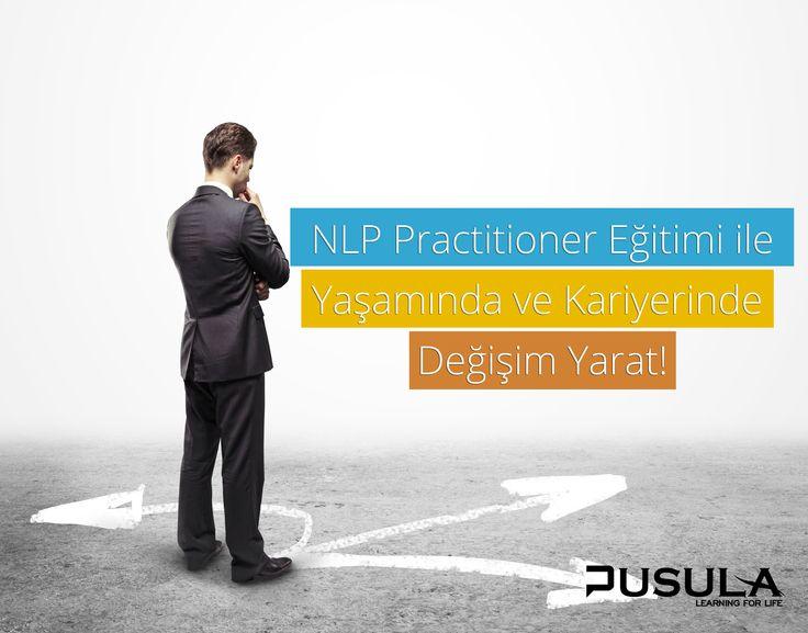 Nlp Practitioner Eğitimi ile Yaşamında ve Kariyerinde Değişim Yarat http://pusulaegitim.org/tr-TR/Training/nlp/nlp-practitioner-egitimi-19/  #nlp #egitim #kurs #antalya #life #coach #coaching
