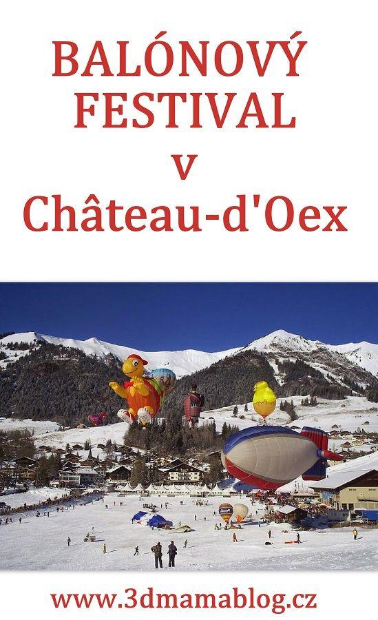 Mezinárodní balónový festival v Château-d'Oex, #tip3dmamablog #Švýcarsko #cestydětmi #výlety #zima #balónový #festival