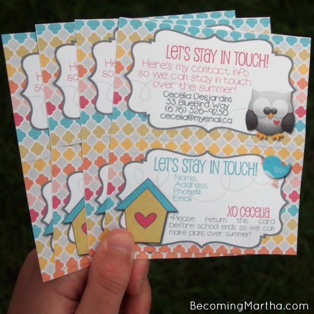 "End of school year ""stay in touch"" cards. Also great to give out to close friends if moving. Maybe make it a gift by including some cute note cards, envelopes, and stamps."