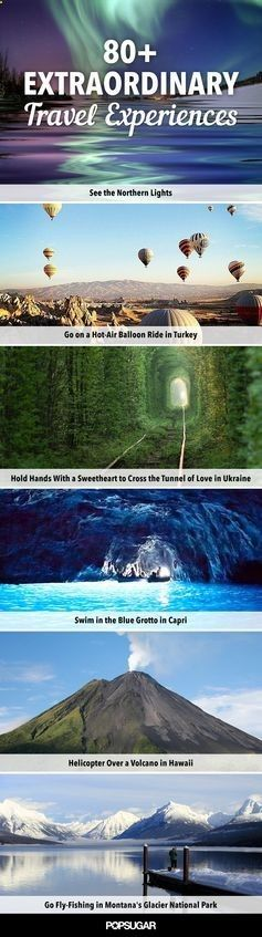 83 Travel Experiences to Have While Youre Alive and Breathing