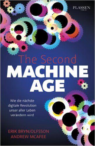 Beschrieben im Mittagssnack: The Second Machine Age - Wie die nächste digitale Revolution unser aller Leben verändern wird eBook: E. Brynjolfsson: Amazon.de: Kindle-Shop