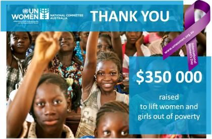 THANK YOU to everyone who has helped us reach $350 000 for UN Women projects lifting women and girls out of poverty! You have helped make this our most successful IWD campaign yet!