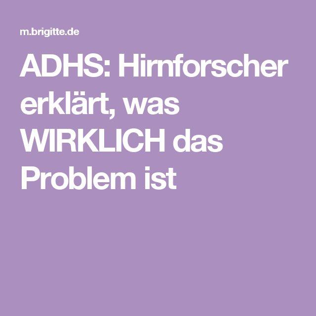 ADHS: Hirnforscher erklärt, was WIRKLICH das Problem ist