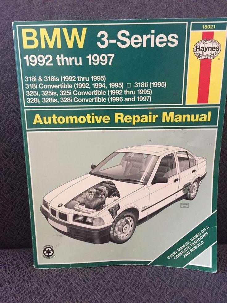 BMW 3Series Repair Manual Haynes 18021 19921997 BMW 318i