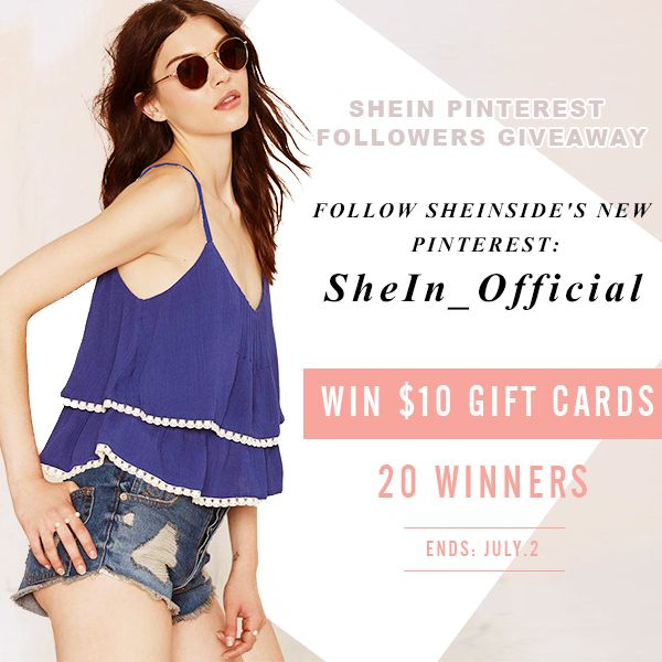 >>SheIn Pinterest Followers Giveaway<< Follow SheIn Pinterest: SheIn_Official. As we all know, Sheinside has changed its brand name into SheIn. So we now have a new Pinterest account too: SheIn_Official Plz do not stay here any more! Follow the new one and find fashion inspiration with us! 20 winners will be picked to win $10 gift cards for each from the new followers!!!