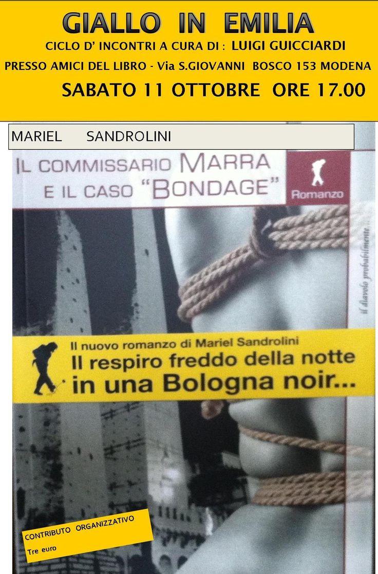 presentazione a Modena del mio giallo il caso bondage