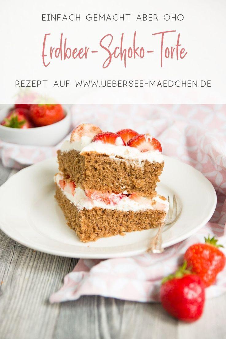 Ein Letztes Mal Erdbeeren Erdbeer Torte Ubersee Madchen Erdbeer Torte Susse Backerei Kuchen Und Torten