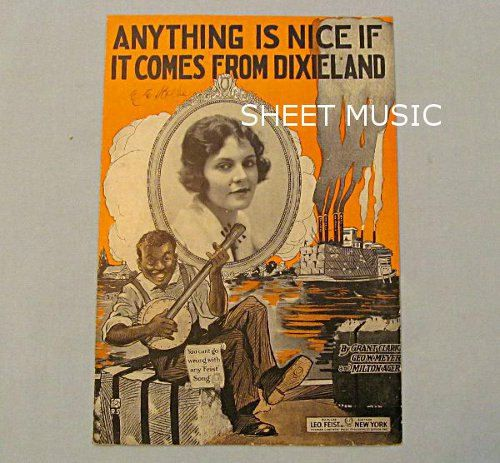 Dixie Song Black Boy and Cotton Barge 'Anything Is Nice If It Comes From Dixieland' 1919