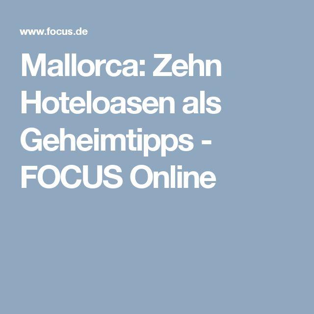 Mallorca: Zehn Hoteloasen als Geheimtipps - FOCUS Online