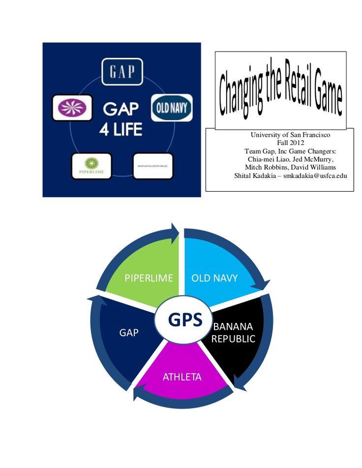 marketing-innovation-for-the-gap-inc-paper by Shital  Kadakia via Slideshare