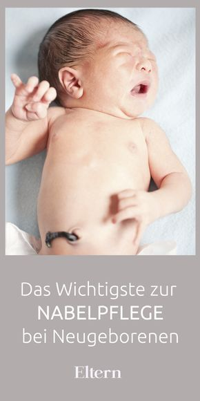 Das Wichtigste zur Nabelpflege bei Neugeborenen