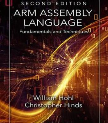 Arm Assembly Language: Fundamentals And Techniques (2nd Edition) PDF