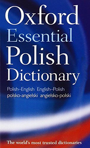 Oxford Essential Polish Dictionary:   The emOxford Essential Polish Dictionary/em is a new compact Polish-English and English-Polish dictionary that offers up-to-date coverage of all the essential day-to-day vocabulary, with over 46,00 words, phrases, and 57,000 translations. This dictionary is easy to use and ideal for students, travel, and quick reference.brbrDesigned for both native English and Polish speakers, the supplementary sections offer guidance on English irregular verbs and...