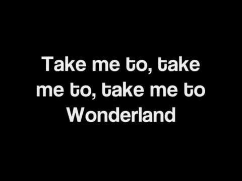 I need to change the chorus.. I BELIEVE IN FAIRY TALES, but I don't believe in you and me ... unless you take me to Wonderland