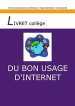 Très bon livret résumant les usages d'Internet, par le CDI du Collège Claude Bernard – Le Grand-Quevilly
