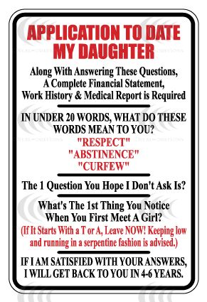 daughter rules images | ... Funny Application for Permission to Date My Daughter ~ The Padrino