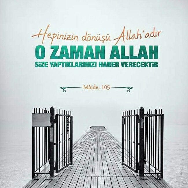 Hepinizin dönüşü Allah'adır. O zaman Allah size yaptıklarınızı haber verecektir. (Mâide, 105)  #dönüş #yalnız #Allah #haber #ahiret #hesap #ayet #maidesuresi #ayetler #türkiye #istanbul #ilmisuffa