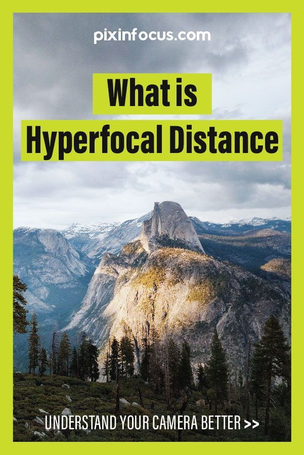 The Best Guide To Understanding Hyperfocal Distance Landscape Photography Tips Photography Basics Photography Tips For Beginners