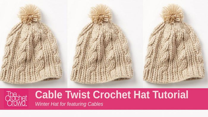 Crochet Cable Twist Hat Learn how to do Crochet Cables plus have a new project to be excited about at