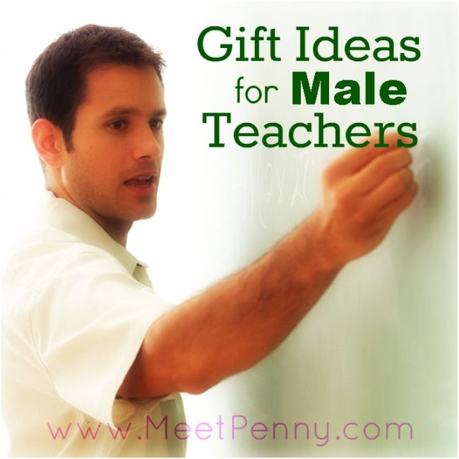 Gift ideas for male teachers from the wife of a teacher