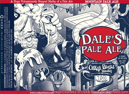 mybeerbuzz.com - Bringing Good Beers & Good People Together...: Oskar Blues Adding 15th Canniversary Dale's Pale A...