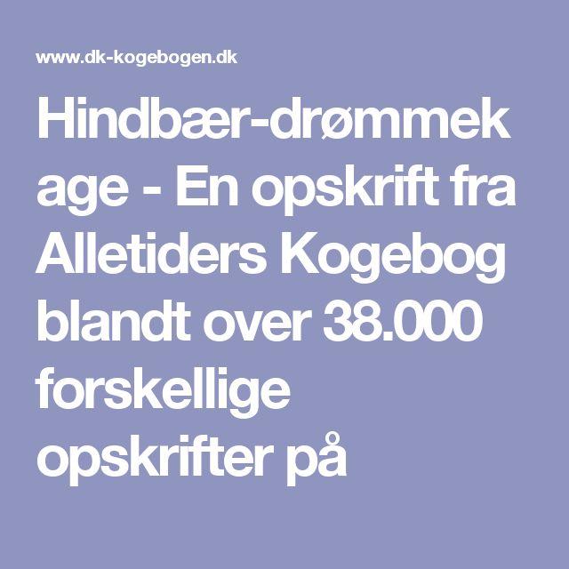 Hindbær-drømmekage - En opskrift fra Alletiders Kogebog blandt over 38.000 forskellige opskrifter på