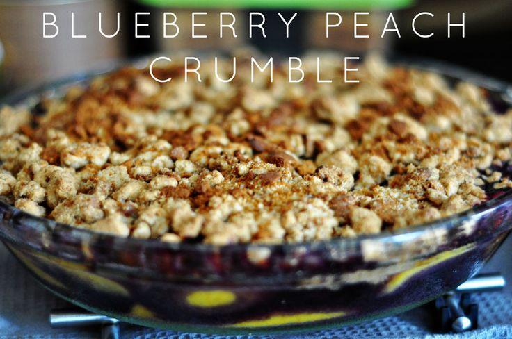Blueberry Peach Crumble ! | Summer food | Pinterest