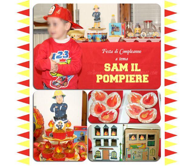Festa a tema il pompiere Sam! | Sulla scrivania di Melangy
