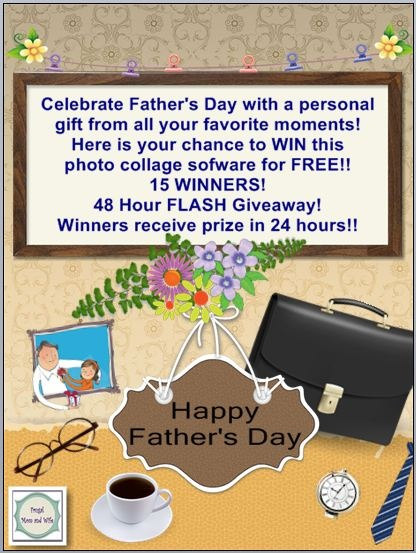 Frugal Mom and Wife: Photo Collage Software Father's Day 48 Hour FLASH Giveaway! 15 Winners! ENTER NOW! Ends 6/12*