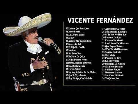2015 - Mejores Canciones De Vicente Fernández - Vicente Fernández Sus Mejores Éxitos - YouTube