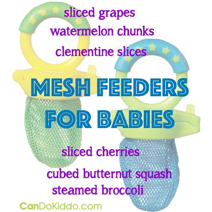 Mesh feeders are great for safely helping baby chew solid foods. Learn more about helping your baby quickly and safely progress from purees to solid foods. CanDo Kiddo