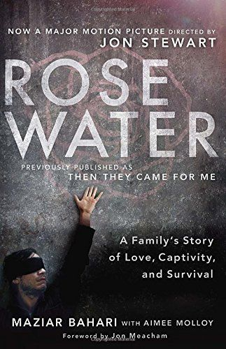 Rosewater (Movie Tie-in Edition): A Family's Story of Love, Captivity, and Survival, http://www.amazon.com/dp/0812981804/ref=cm_sw_r_pi_awdm_n2zPub1XHQC3A