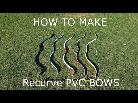 MAKING A RECURVE BOW from PVC - YouTube
