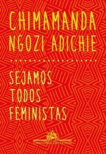 Sejamos Todos Feministas - Cheiro de Livro