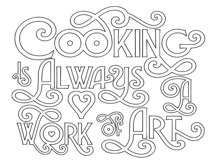 Cooking Is Always A Work Of Art Decal Quote Coloring Pages