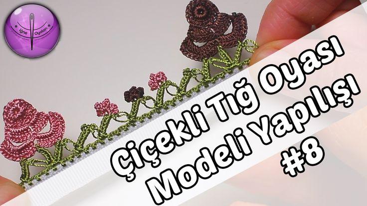 Çiçekli Tığ Oyası Modeli Yapımı #8 HD Kalite