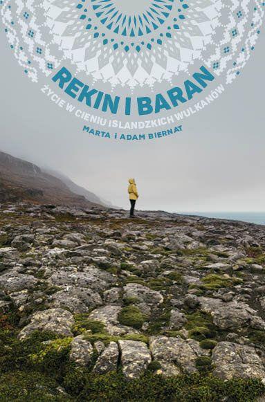Rekin i baran. Życie w cieniu Islandzkich wulkanów - Biernat Marta | Książki empik.com