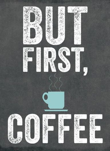 Office Decor 'But First Coffee' Art Print