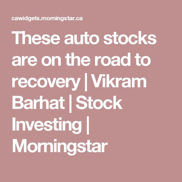These auto stocks are on the road to recovery | Vikram Barhat | Stock Investing | Morningstar