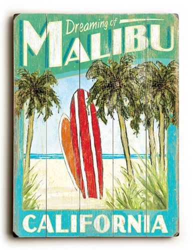 Dreaming of Malibu Print - used to have a beach theme in our house - this would have looked great!