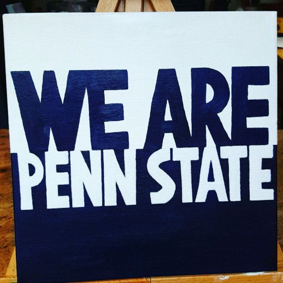 We Are Penn State  College Canvas Painting by QuoteableCanvasByJay