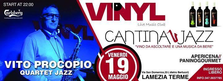 """++++++++++++++++++CantinaJazz++++++++++++++++ *********""""vino da ascoltare e una musica da bere""""********  """"Cantina in Jazz"""" continua senza sosta l'appuntamento con il #jazz al VINYL live music club. Serate dedicate alla musica jazz dal vivo in abbinamento a selezioni di #salumi, #formaggi e #dolci. Tutto accompagnato, naturalmente, dai grandi vini delle nostre cantine Venerdì 19 Maggio salirà sul nostro palco """"Vito Procopio Quartet Jazz"""" formato da: Vito Procopio Alto Sax; Francesco…"""